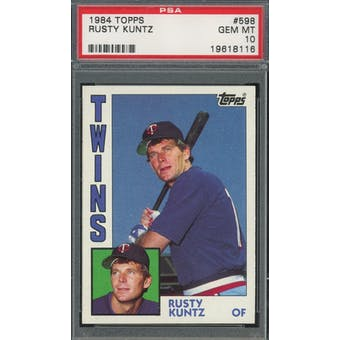 1984 Topps #598 Rusty Kuntz PSA 10 POP 2 *8116 (Reed Buy)