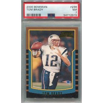 2000 Bowman #236 Tom Brady RC PSA 7 *2915 (Reed Buy)