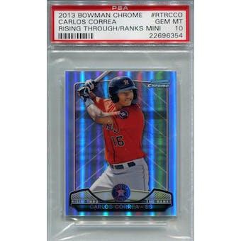 2013 Bowman Chrome Rising Through Mini #RTRCCO Carlos Correa PSA 10 *6354 (Reed Buy)