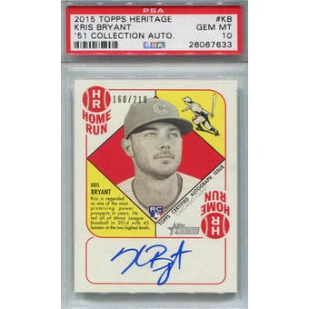 2015 Topps Heritage '51 Collection Autograph #KB Kris Bryant #/210 PSA 10 *7633 (Reed Buy)