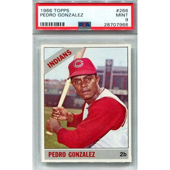 1966 Topps #266 Pedro Gonzalez PSA 9 *7966 (Reed Buy)