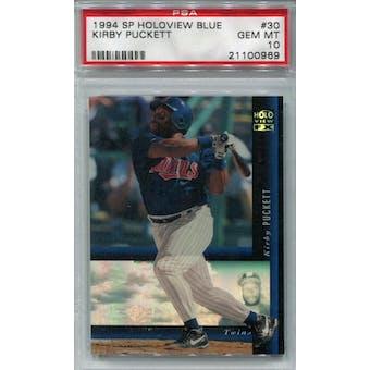 1994 SP Holoview Blue #30 Kirby Puckett PSA 10 *0969 (Reed Buy)