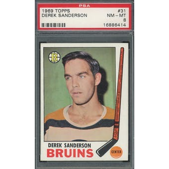 1969/70 Topps #31 Derek Sanderson PSA 8 *6414 (Reed Buy)