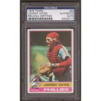 1976 Topps Johnny Oates #62 Autographed Card PSA Slabbed (5117)