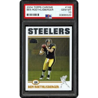2004 Topps Chrome Ben Roethlisberger PSA 10 card #166