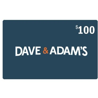 $100 Dave & Adam's Gift Certificate + FREE $10 Gift Certificate