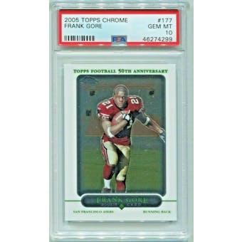 2005 Topps Chrome Frank Gore PSA 10 card #177