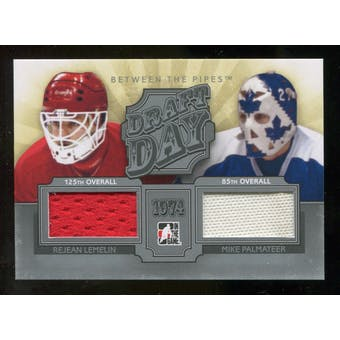 2012/13 In the Game Between The Pipes Draft Day Jerseys Silver #DD19 Rejean Lemelin/Mike Palmateer /100